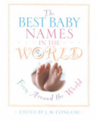 The Best Baby Names in the World, from Around the World - Inc Lifetime Media (ISBN 9780816041329)