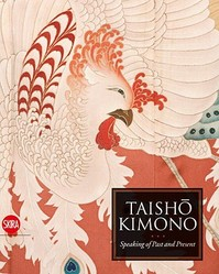 Taisho Kimono - Jan Dees, Michael Elsevier [photography] Stokmans (ISBN 9788857200118)