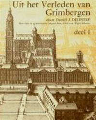Uit het verleden van Grimbergen - Daniël J. Delestré, Rita Coltura-vanderwielen, Heemkundige Kring Eigen Schoon, Hugo de Schepper
