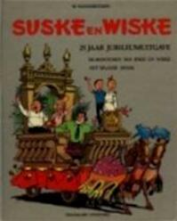 Suske en Wiske 25 jaar. Jubileumuitgave - Willy Vandersteen (ISBN 9789002123696)