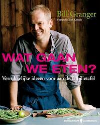 Wat gaan we eten? - Bill Granger (ISBN 9789089310767)