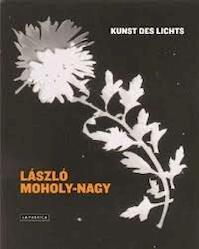 Laszlo Moholy-Nagy: Kunst des Lichts - Ea Rubio (ISBN 9783777427119)