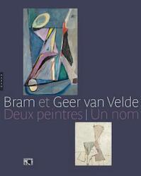 Bram et Geer van Velde. Deux peintres Un nom - Collecrif (ISBN 9782754104845)