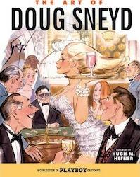 The Art of Doug Sneyd - A collection of Playboy cartoons - Doug Sneyd, Lynn Johnson (ISBN 9781595827258)