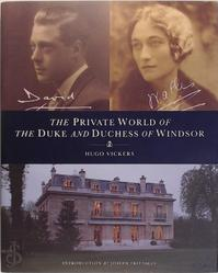The Private World of the Duke and Duchess of Windsor - Hugo Vickers (ISBN 9781900055000)