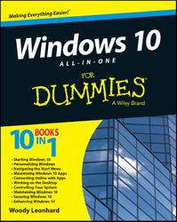 Windows 10 All-in-One For Dummies - Woody Leonhard (ISBN 9781119038726)