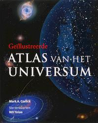 Geïllustreerde atlas van het universum - Mark A. Garlick (ISBN 9789072975010)