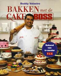 Bakken met de cake boss - Buddy Valastro (ISBN 9789048306794)