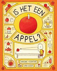 Is het een appel? - Shinsuke Yoshitake (ISBN 9789000348862)
