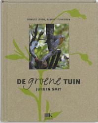 De groene tuin - Jurgen Smit (ISBN 9789021544441)