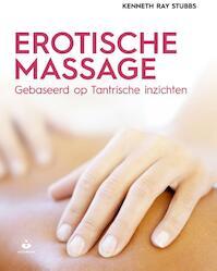 Erotische massage - Kenneth Ray Stubbs (ISBN 9789401302951)