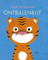 Ontbillenbijt - Milja Praagman (ISBN 9789025870614)