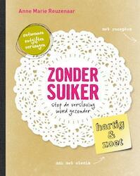 Zonder suiker - Anne Marie Reuzenaar (ISBN 9789021553313)