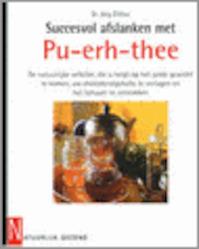 Succesvol afslanken met Pu-erh-thee - J. Zittlau (ISBN 9789056950897)