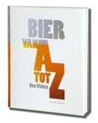 Bier van A tot Z - Ben Vinken (ISBN 9789086794553)