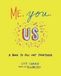 Me, You, Us - Lisa Currie (ISBN 9780399167942)