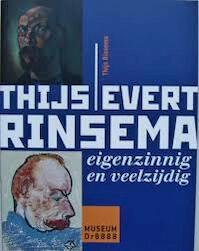 Thijs Evert Rinsema eigenzinnig en veelzijdig - Thijs Rinsema, Paulo Martina (ISBN 9789077169001)