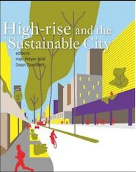 High-rise and the sustainable city (ISBN 9789085940494)