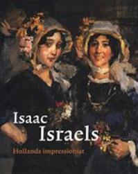 Isaac Israels - Saskia de Bodt, Amp, Jeroen Kapelle, Amp, . John - e.a. Sillevis (ISBN 9789055941513)