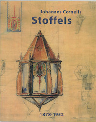 J. C. Stoffels (1878-1952) - Peter de Rijcke (ISBN 9789040095832)