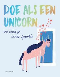 Doe als een unicorn - Joanna Gray (ISBN 9789000358656)