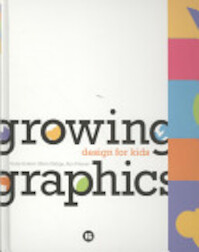 Growing Graphics - Vicky Eckert, Efrén Zúñiga, Ana Freixas (ISBN 9788496774988)