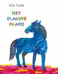 Het blauwe paard - Eric Carle (ISBN 9789462291744)