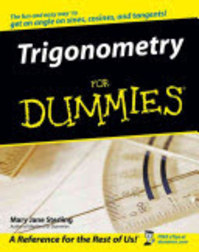 Trigonometry For Dummies - Mary Jane Sterling (ISBN 9780764569036)
