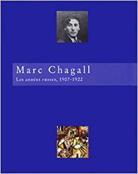 Marc Chagall - Les années russes, 1907-1922 (ISBN 9782879002026)