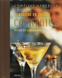 Compleet handboek klassieke en trendy cocktails - B. Reed (ISBN 9789044718164)
