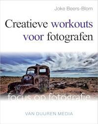 Creatieve workouts voor fotografen - Joke Beers-Blom (ISBN 9789059405400)