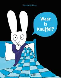 Waar is knuffel? - Stephanie Blake (ISBN 9789002250910)