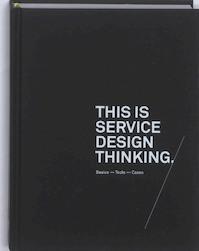 This Is Service Design Thinking - Jakob Schneider, Marc Stickdorn (ISBN 9789063692568)