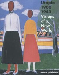 Utopia 1900-1940 - Judith Bozsan (ISBN 9789462081024)