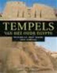 Tempels van het oude Egypte - Richard H. Wilkinson, Kees van den Heuvel (ISBN 9789024606085)