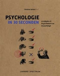 Psychologie in 30 seconden - Christian Jarrett (ISBN 9789089987037)