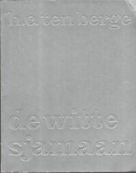 Witte sjamaan - Berge (ISBN 9789023444374)