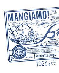Mangiamo! - Antoinette Coops (ISBN 9789046823606)