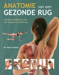 Anatomie van een gezonde rug - Philip Striano (ISBN 9789089987778)
