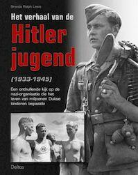 Het verhaal van de Hitlerjugend - Brenda Ralph Lewis (ISBN 9789024381579)