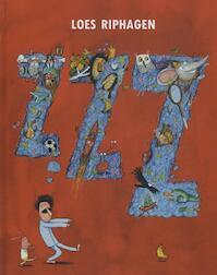 ZZZ - prentenboek van de Kinderboekenweek 2013 - Loes Riphagen (ISBN 9789059652118)