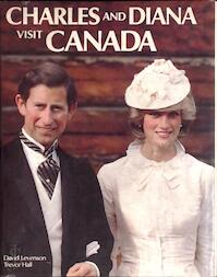 Charles and Diana visit Canada - David Levenson, Trevor Hall (ISBN 9780862831097)
