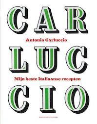 Mijn beste italiaanse recepten - Antonio Carluccio (ISBN 9789059565142)