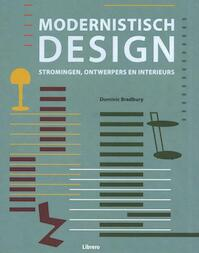 Modernistisch design - Dominic Bradbury (ISBN 9789463590150)