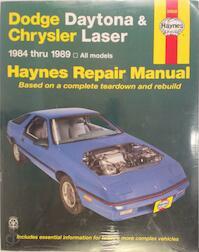 Haynes Dodge Daytona and Chrysler Laser, 1984-1989 - John Haynes (ISBN 9781850107071)