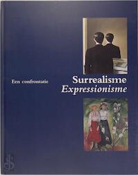 Surrealisme, expressionisme - Museum Boijmans Van Beuningen (rotterdam, Netherlands) (ISBN 9789057790027)
