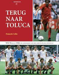 Terug naar Toluca - F. Colin (ISBN 9789080967663)