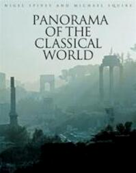 Panorama of the classical world - Nigel Jonathan Spivey, Michael Squire (ISBN 9780892367696)