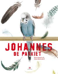 Johannes de parkiet - Mark Haayema, Medy Oberendorff (ISBN 9789047623984)