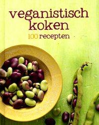 Veganistisch koken - 100 recepten (ISBN 9781472329714)